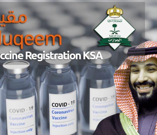 Muqeem Vaccine Registration KSA